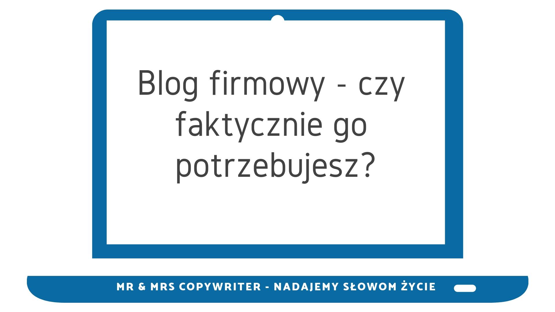 blog firmowy, pisanie bloga, teksty na bloga