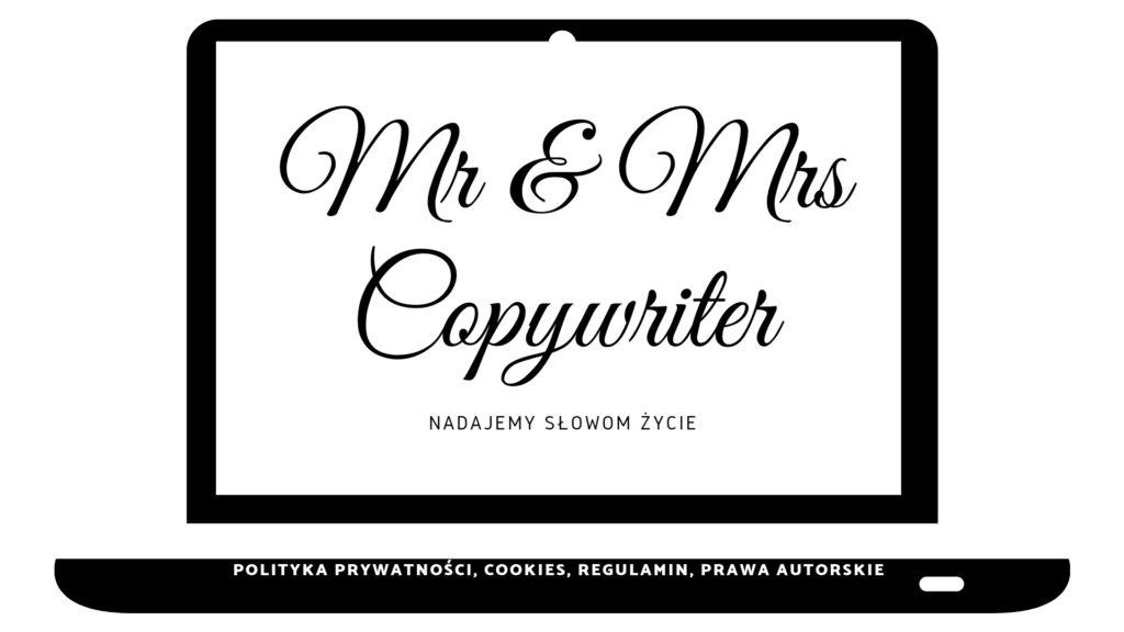POLITYKA PRYWATNOŚCI, COOKIES, REGULAMIN, PRAWA AUTORSKIE - Mr and Mrs Copywriter